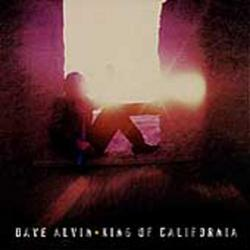 King Of California - Dave Alvin