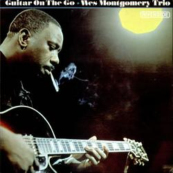 Guitar On The Go - Wes Montgomery