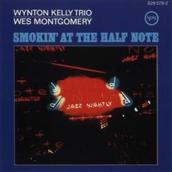 Smokin at the Half Note - Wes Montgomery