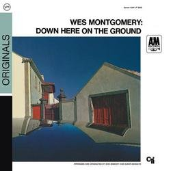 Down Here on the Ground - Wes Montgomery
