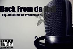 Back From Da Hell - TiQ