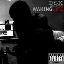 Mixtape Waking Life - DSK