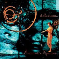 Semantic Spaces - Delerium