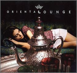 Oriental Lounge - Various Artists