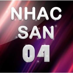 Nhạc Sàn 04 - Various Artists