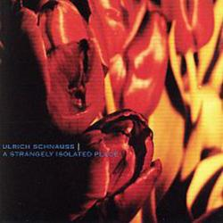 A Strangely Isolated Place - Ulrich Schnauss