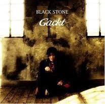Black Stone - Gackt
