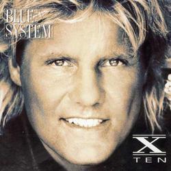 X - Ten - Blue System