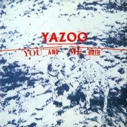 You And Me Both - Yazoo