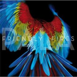 Pala - Friendly Fires