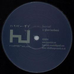 Ghost Hardware - Burial