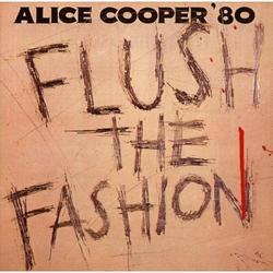Flush The Fashion - Alice Cooper