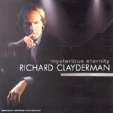 Mysterious Eternity - Richard Clayderman