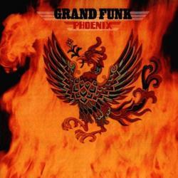 Phoenix - Grand Funk Railroad