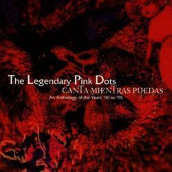 Canta Mientras Puedas - Legendary Pink Dots