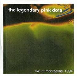 Live at Montpellier 1994 - Legendary Pink Dots