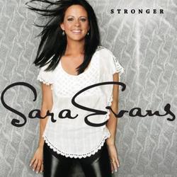 Stronger (Lossless) - Sara Evans