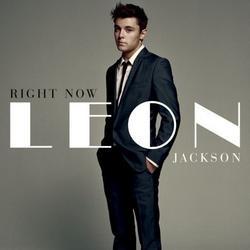 Right Now - Leon Jackson