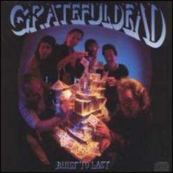 Built To Last - Grateful Dead