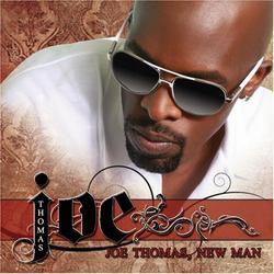 Joe Thomas, New Man - Joe
