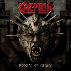 Hordes Of Chaos - Kreator