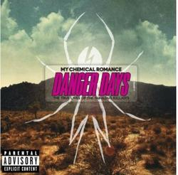 Danger Days - The True Lives Of The Fabulous Killjoys - My Chemical Romance