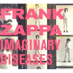Imaginary Diseases - Frank Zappa