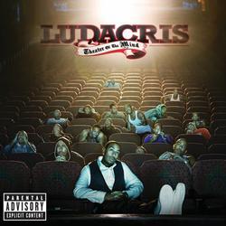 Theater Of The Mind - Ludacris