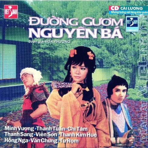 Đường Gươm Nguyên Bá - Chí Tâm,Thanh Sang,Thanh Kim Huệ,Minh Vương - Chí Tâm