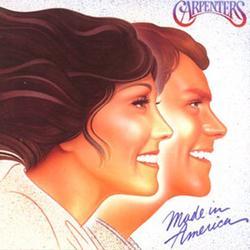 Made In America - The Carpenters