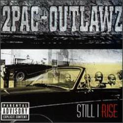 Still I Rise - 2Pac