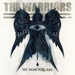 See How You Are - The Warriors