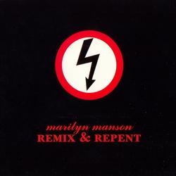 Remix & Repent - Marilyn Manson