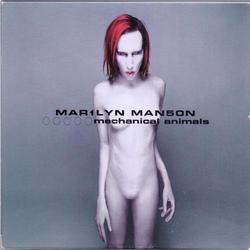 Mechanical Animals - Marilyn Manson