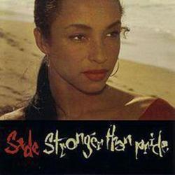 Stronger Than Pride - Sade