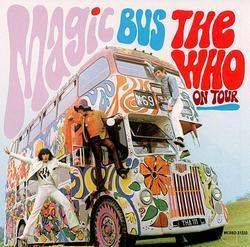 Magic Bus - The Who