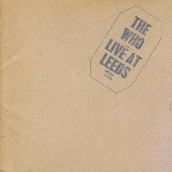 Live at Leeds - The Who
