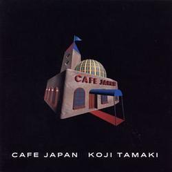 Cafe Japan - Koji Tamaki
