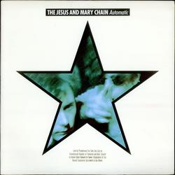 Automatic - The Jesus and Mary Chain