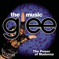 Glee: The Music, The Power Of Madonna - The Glee Cast