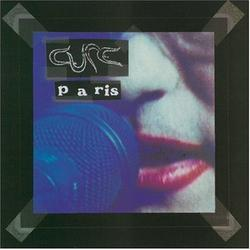 Paris - The Cure