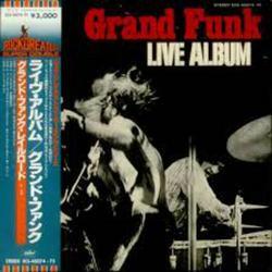Grand Funk Lives - Grand Funk Railroad