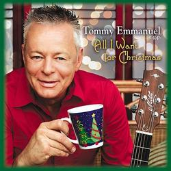 All I want for Christmas - Tommy Emmanuel c.g.p