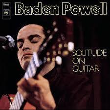 Solitude On Guitar - Baden Powell