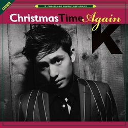 Christmas Time Again - K
