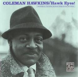Hawk Eyes - Coleman Hawkins