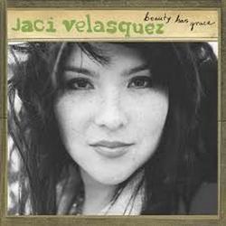 Beauty Has Grace - Jaci Velasquez