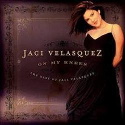 On My Knees...The Best Of - Jaci Velasquez