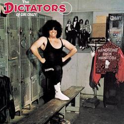 Go Girl Crazy! - The Dictators