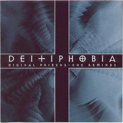 Digital Priests (The Remixes) - Deitiphobia